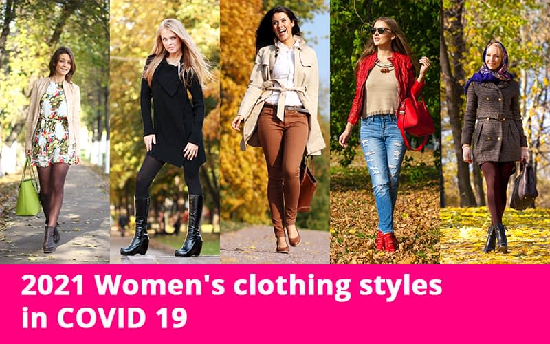 2021 Women's clothing styles in COVID 19