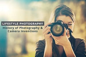 History of Photography & Camera  Inventions