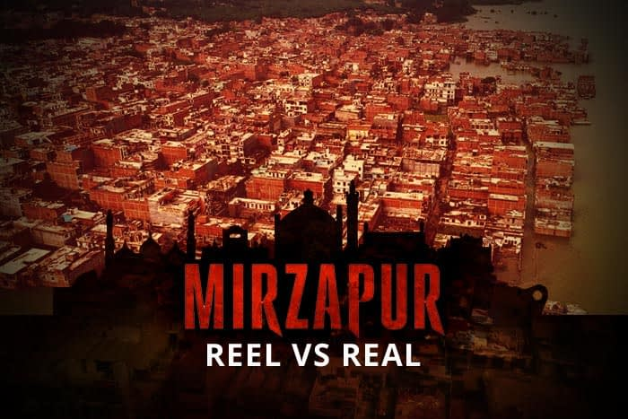 Mirzapur Reel vs Real