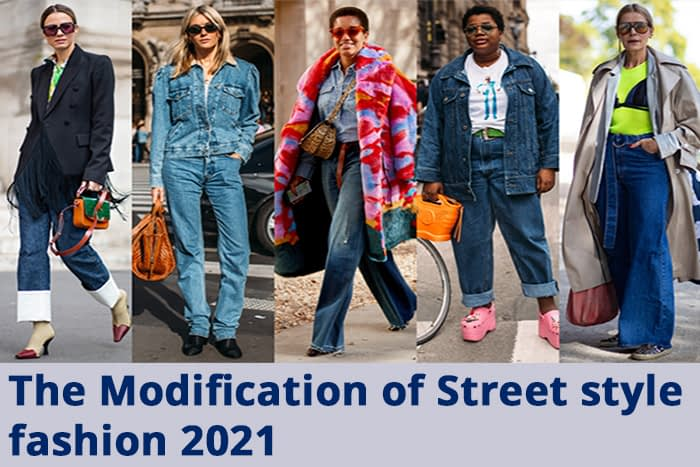 The Modification of Street style fashion 2021