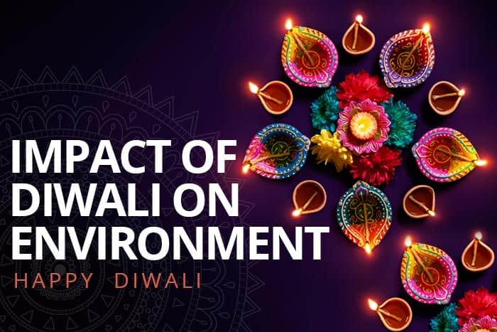 Impact Of Diwali On Environment