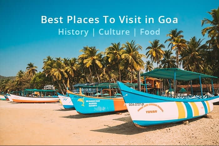 27 Best Places To Visit in Goa