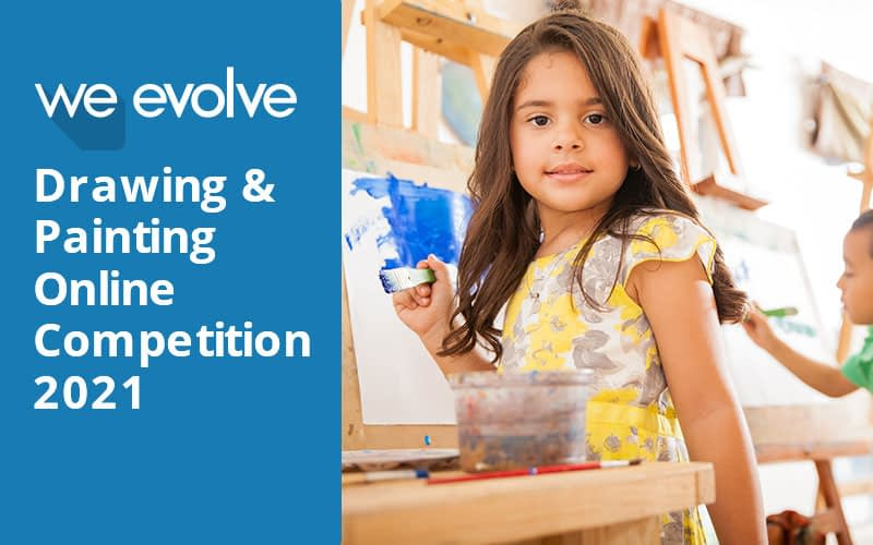 We Evolve Online Drawing & Painting Competition 2021