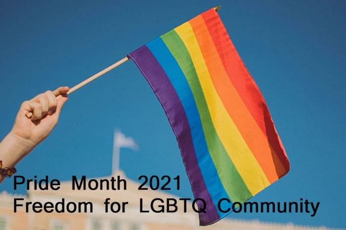 Pride Month 2021 Freedom for LGBTQ+ Community
